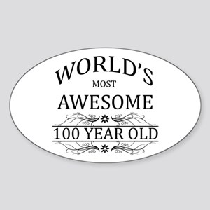 World's Most Awesome 100 Year Old Sticker (Oval)