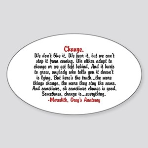 Change Quote Greys Sticker (Oval)