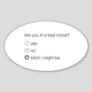 Are you in a bad mood ? Sticker