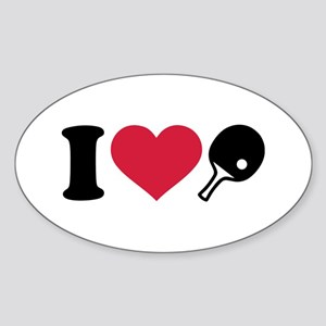 I love Ping Pong table tennis Sticker (Oval)