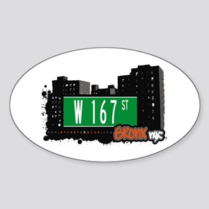 W 167 St, Bronx, NYC Oval Sticker