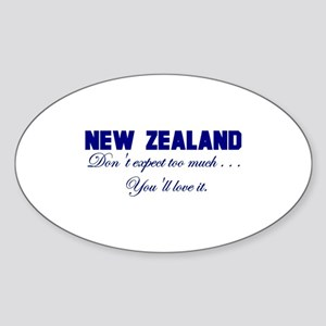 New Zealand . . . Don;t Expec Oval Sticker