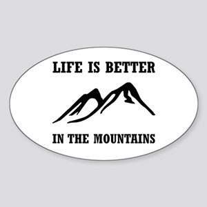 Better In Mountains Sticker