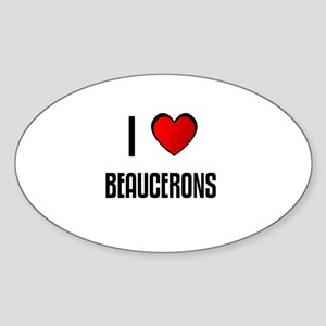 I LOVE BEAUCERONS Oval Sticker