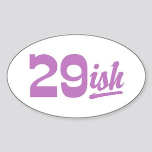 Funny 30th Birthday Oval Sticker