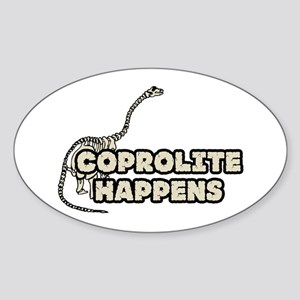 COPROLITE HAPPENS Oval Sticker