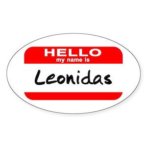 Hello My Name Is Leonidas Oval Sticker