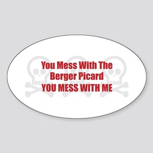 Mess With Berger Oval Sticker