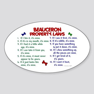 Beauceron Property Laws 2 Oval Sticker