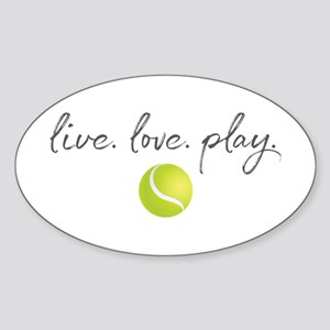 Live Love Play Tennis Sticker (Oval)