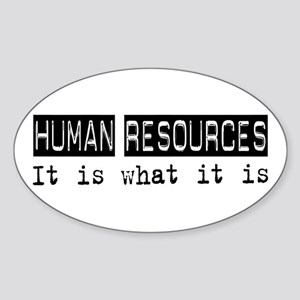 Human Resources Is Oval Sticker
