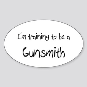 I'm training to be a Gunsmith Oval Sticker