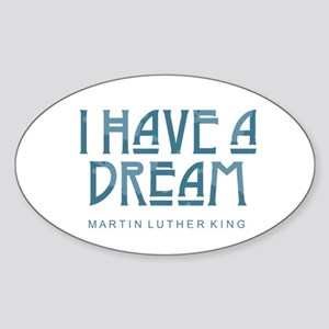 I Have a Dream Sticker