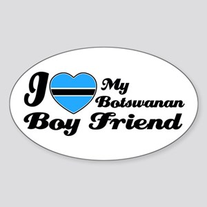 I love my Botswanan boy frien Oval Sticker