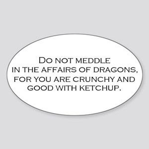 Leave the Dragons Alone Oval Sticker