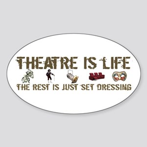 Theatre is Life Oval Sticker