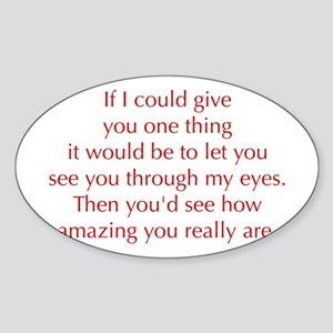 if-I-could-give-you-one-thing-opt-red Sticker
