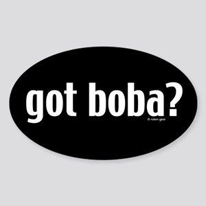 Got Boba? Oval Sticker