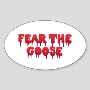 Fear the Goose Sticker