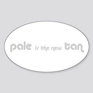 Pale is the new Tan Oval Sticker