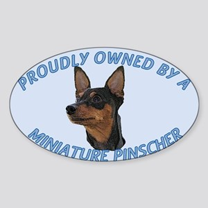 Proudly Owned Min Pin Sticker (Oval)