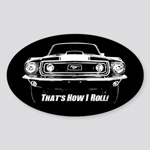 How I Roll - Mustang Boss Sticker (Oval)