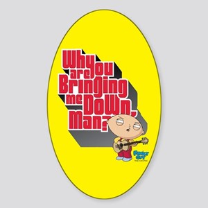 3a8bba6681cf Family Guy Bringing me Down Sticker (Oval)