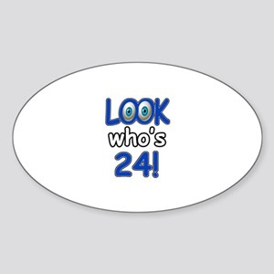Look who's 24 Sticker (Oval)