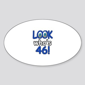 Look who's 46 Sticker (Oval)