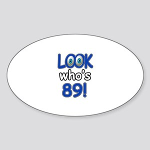 Look who's 89 Sticker (Oval)