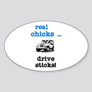 Real Chicks Drive Sticks! Oval Sticker