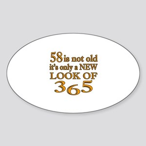 58 Is New Look Of 365 Sticker (Oval)