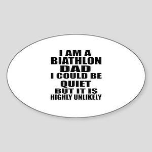I Am A Biathlon Sports Designs Sticker (Oval)
