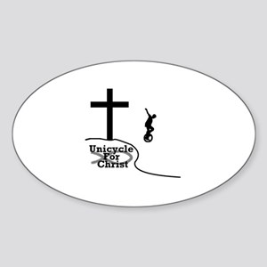 ><> Unicycle For Christ <>< Oval Sticker