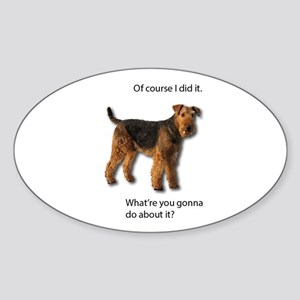 Guilty Airedale Shows No Remorse Sticker
