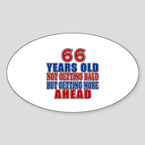 66 Getting More Ahead Birthday Sticker (Oval)