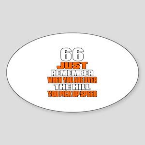 66 Just Remember Birthday Designs Sticker (Oval)