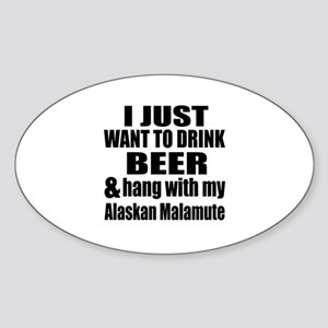 Hang With My Alaskan Malamute Sticker (Oval)