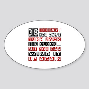 38 Turn Back Birthday Designs Sticker (Oval)