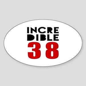 Incredibla 38 Birthday Sticker (Oval)