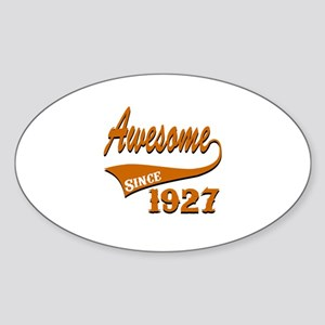Awesome Since 1927 Birthday Designs Sticker (Oval)