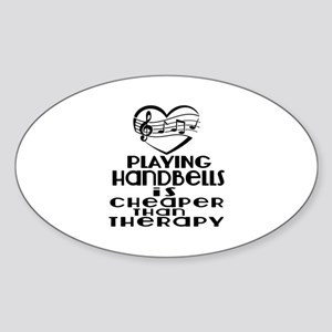 Handbells Is Cheaper Than Therapy Sticker (Oval)