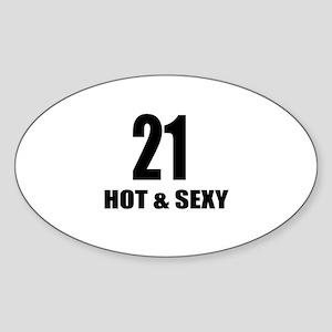 21 Hot And Sexy Birthday Designs Sticker (Oval)