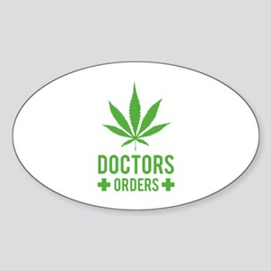 Doctors Orders Sticker (Oval)