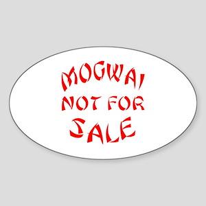 Mogwai Not For Sale Sticker (Oval)