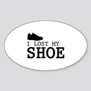 I Lost My Shoe Sticker (Oval)