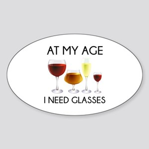 At My Age I Need Glasses Sticker (Oval)