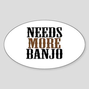 Needs More Banjo Sticker (Oval)