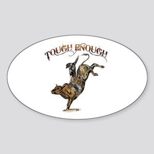 Tough enough Sticker (Oval)