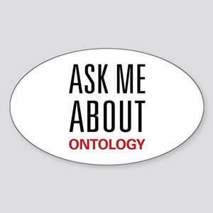 Ask Me About Ontology Oval Sticker